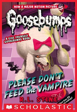 Classic Goosebumps #32: Please Don't Feed the Vampire! by R.L. Stine