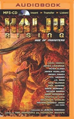 Kaiju Rising: Age of Monsters by James Lovegrove, Peter Clines, Larry Correia