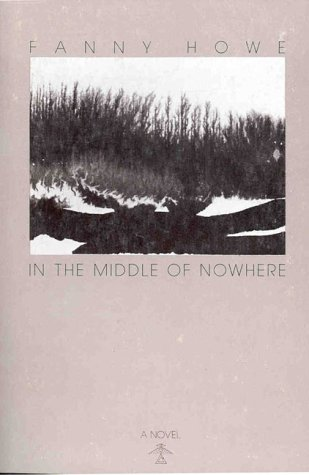 In the Middle of Nowhere by Fanny Howe