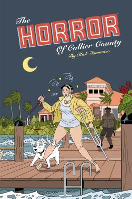 The Horror of Collier County (20th Anniversary Edition) by Rich Tommaso