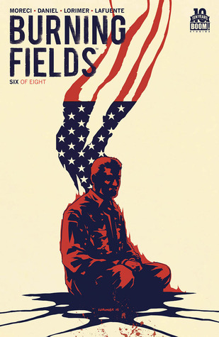 Burning Fields #6 by Joana LaFuente, Michael Moreci, Colin Lorimer, Tim Daniel
