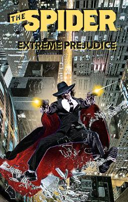 The Spider: Extreme Prejudice by Mel Odom, Will Murray