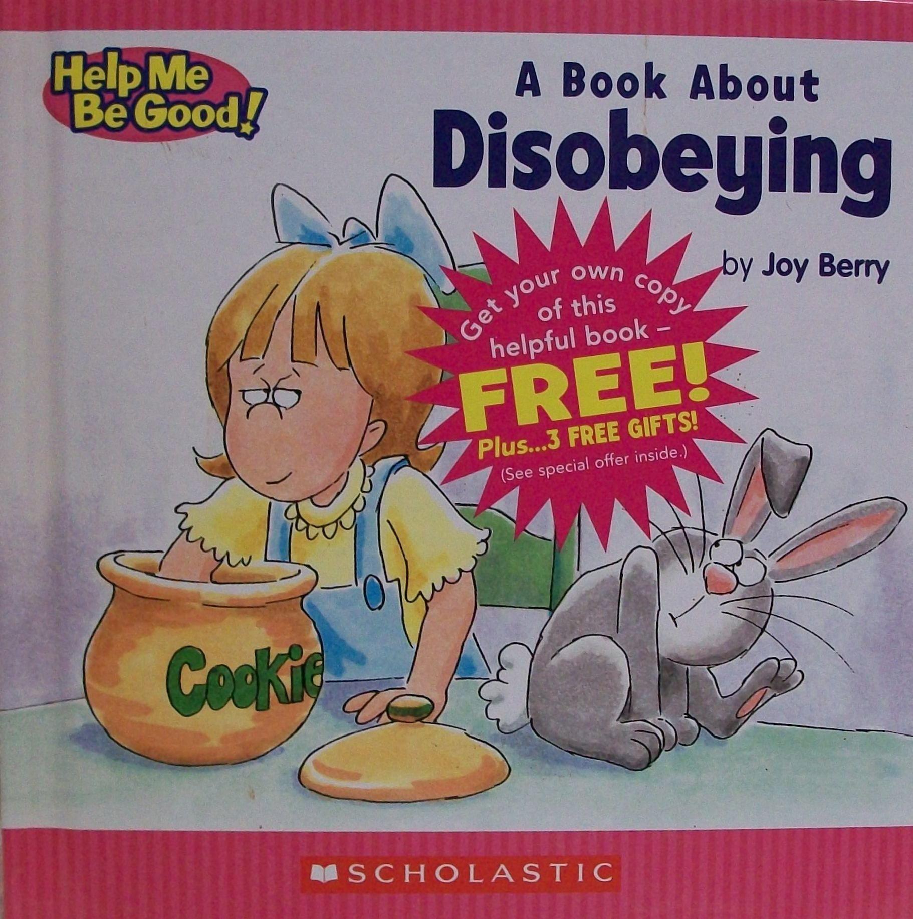 A Children's Book About Disobeying by Joy Berry