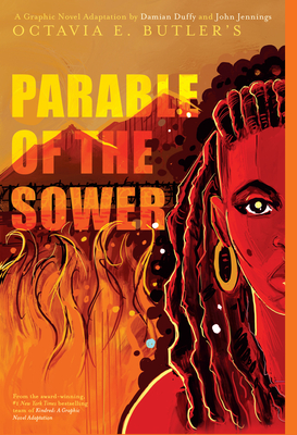 Parable of the Sower: A Graphic Novel Adaptation by Octavia E. Butler