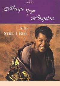 And Still I Rise by Linda Sunshine, Maya Angelou, Diego Rivera