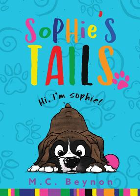 Sophie's Tails by M. C. Beynon