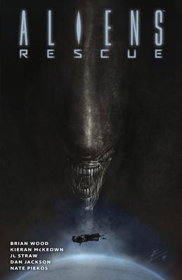 Aliens: Rescue by Kieran McKeown, Brian Wood