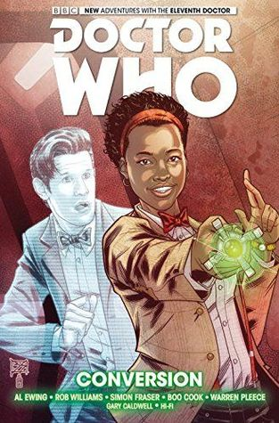 Doctor Who: The Eleventh Doctor, Vol. 3: Conversion by Al Ewing, Rob Williams, Simon Fraser