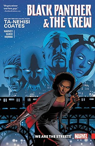 Black Panther & The Crew: We Are the Streets by Jackson Butch Guice, Yona Harvey, Ta-Nehisi Coates