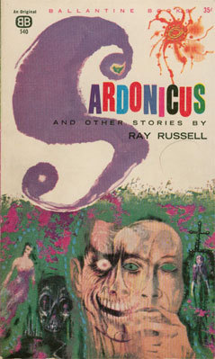 Sardonicus and Other Stories by Ray Russell