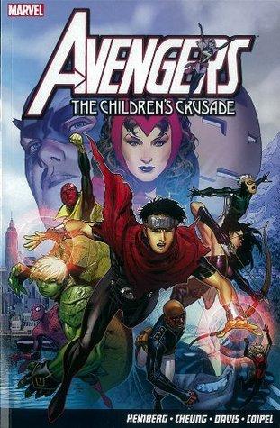 Avengers: The Children's Crusade by Allan Heinberg, Justin Ponsor, Mark Morales, Jim Cheung