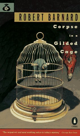 Corpse In A Gilded Cage by Robert Barnard