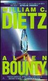 Alien Bounty by William C. Dietz