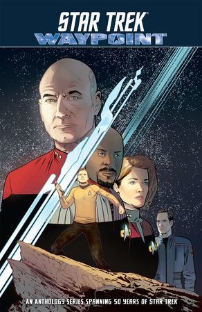 Star Trek: Waypoint by Cecil Castellucci, Rachael Stott, Dayton Ward, Donny Cates, Sam Maggs