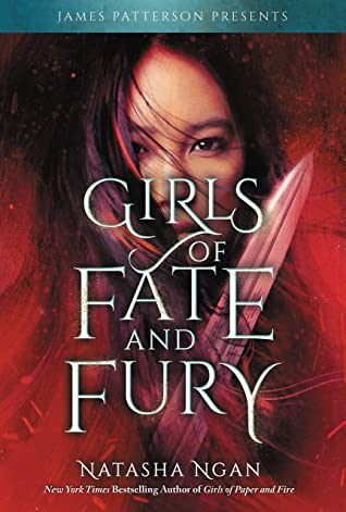 Girls of Fate and Fury by Natasha Ngan