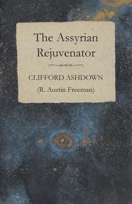 The Assyrian Rejuvenator by Clifford Ashdown