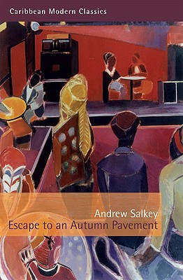 Escape to an Autumn Pavement by Andrew Salkey