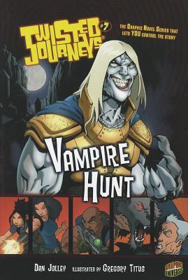 Vampire Hunt by Gregory Titus, Dan Jolley