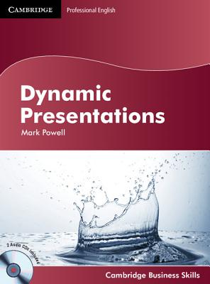Dynamic Presentations Student's Book with Audio CDs (2) by Mark Powell