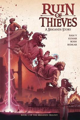 Brigands - Ruin of Thieves by Ram V