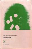 Il giocatore - Ricordi dal sottosuolo by Fyodor Dostoyevsky, Alfredo Polledro, Andrea Canale, Tommaso Landolfi