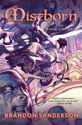 Mistborn: The Final Empire by Brandon Sanderson