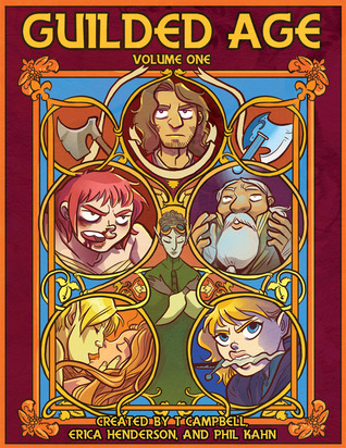 Guilded Age Volume One by T. Campbell, Phil Kahn, Erica Henderson