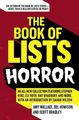 The Book of Lists: Horror by Scott Bradley, Amy Wallace, Del Howison