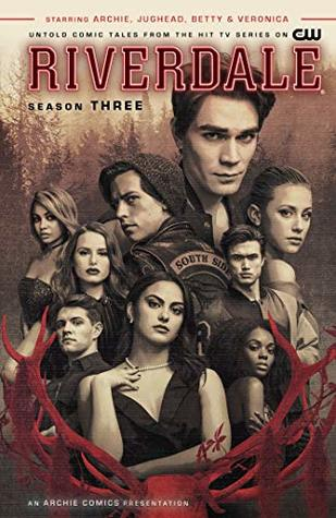 Riverdale: Season Three by Micol Ostow, Thomas Pitilli