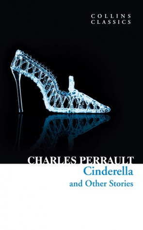 Cinderella and Other Stories by A.E. Johnson, Charles Perrault