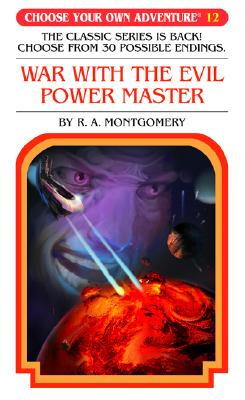 War with the Evil Power Master by R. A. Montgomery
