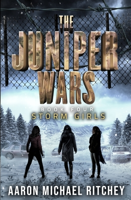 Storm Girls by Aaron Michael Ritchey