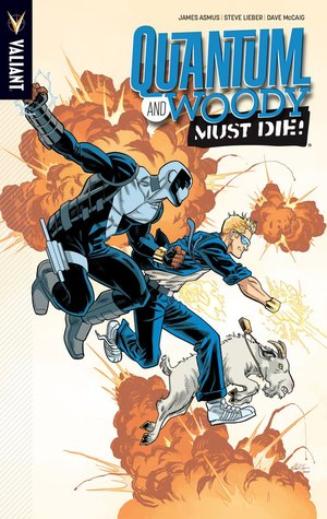Quantum and Woody, Volume 4: Quantum and Woody Must Die! by Brian Level, Steve Lieber, Pere Pérez, Mike Hawthrone, James Asmus
