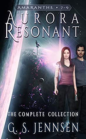 Aurora Resonant: The Complete Collection by G.S. Jennsen