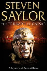 The Triumph of Caesar by Steven Saylor