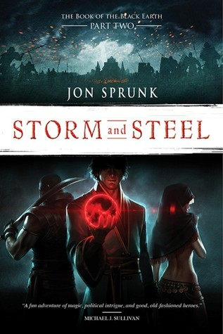 Storm and Steel by Jon Sprunk