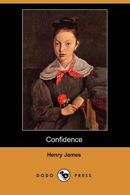Confidence (Dodo Press) by Henry James
