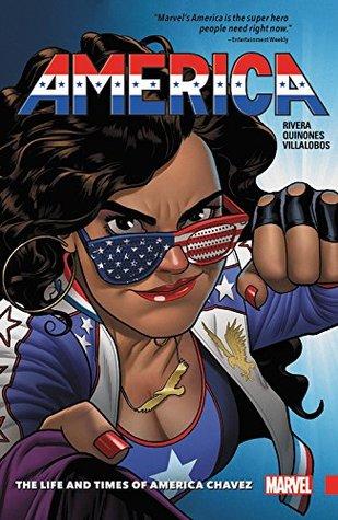 America, Vol. 1: The Life and Times of America Chavez by Gabby Rivera, Joe Quiñones