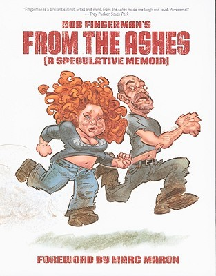 From the Ashes by Bob Fingerman, Marc Maron