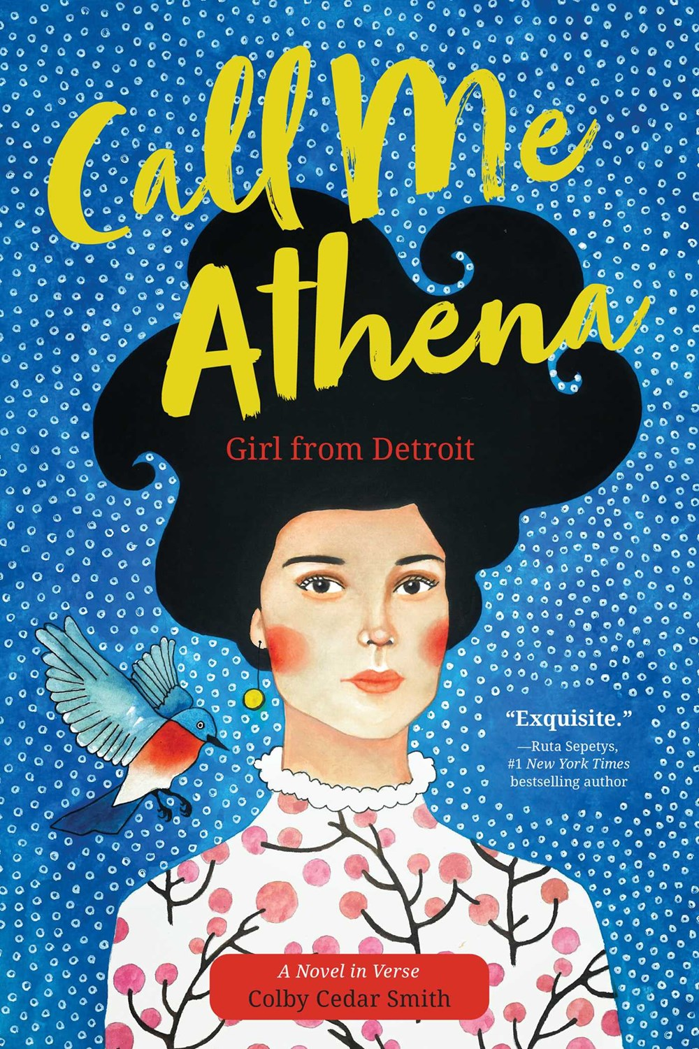 Call Me Athena: Girl from Detroit by Colby Cedar Smith