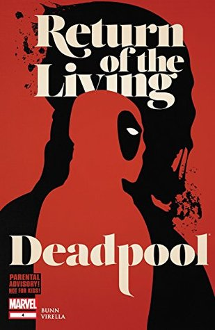 Return of the Living Deadpool #4 by Jay Shaw, Cullen Bunn, Nicole Virella