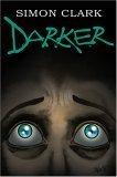 Darker by Simon Clark