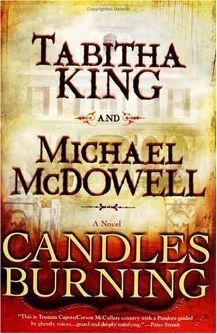 Candles Burning by Michael McDowell, Tabitha King