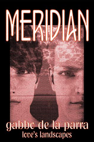 Meridian by Gabbo De La Parra