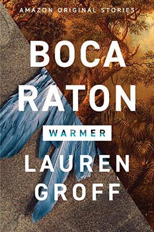 Boca Raton by Lauren Groff