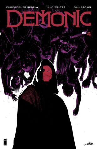 Demonic #4 by Dan Brown, Christopher Sebela, Niko Walter