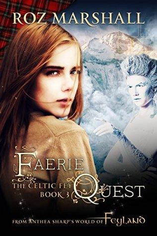 Faerie Quest: A Feyland Urban Fantasy Tale by Roz Marshall