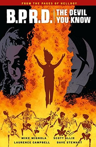 B.P.R.D.: The Devil You Know, Vol. 1: Messiah by Mike Mignola, Dave Stewart, Scott Allie, Laurence Campbell