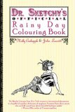 Dr. Sketchy's Official Rainy Day Colouring Book by Molly Crabapple, John Leavitt
