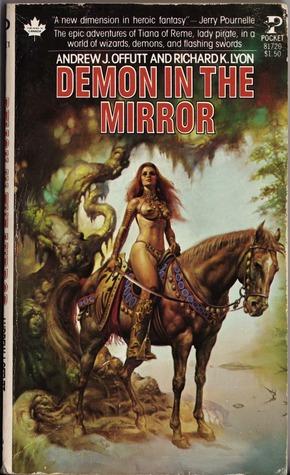 Demon in the Mirror by Richard K. Lyon, Andrew J. Offutt
